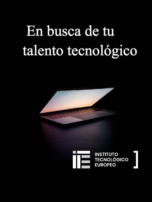 En busca de tu talento tecnológico